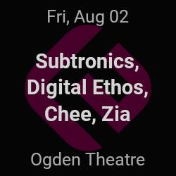 Subtronics, Digital Ethos – Denver – Aug 2 | edmtrain