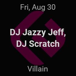 DJ Jazzy Jeff, DJ Scratch – Brooklyn – Aug 30 | edmtrain