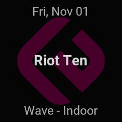 Riot Ten – Wichita – Nov 1   edmtrain