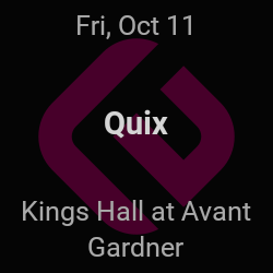 Quix – Brooklyn – Oct 11 | edmtrain
