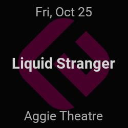 Liquid Stranger – Fort Collins – Oct 25 | edmtrain
