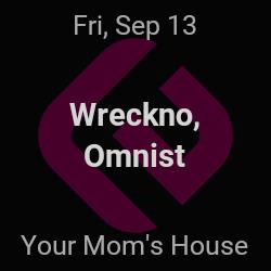 Wreckno, Omnist – Denver – Sep 13 | edmtrain