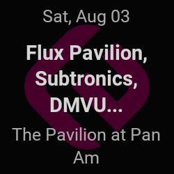 Flux Pavilion, Subtronics – Indianapolis – Aug 3   edmtrain