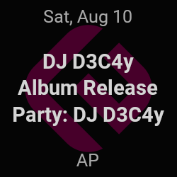 DJ D3C4y Album Release Party, DJ D3C4y – Union – Aug 10 | edmtrain