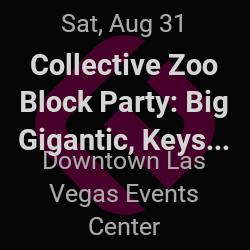 Collective Zoo Block Party, Big Gigantic – Las Vegas – Aug