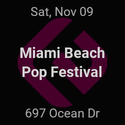 Miami Beach Pop Festival – Miami Beach – Nov 9 | edmtrain