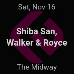 Shiba San, Walker & Royce – San Francisco – Nov 16 | edmtrain