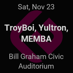 TroyBoi, Yultron – San Francisco – Nov 23 | edmtrain