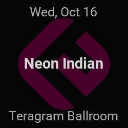 Neon Indian – Los Angeles – Oct 16 | edmtrain