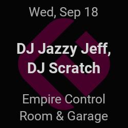 DJ Jazzy Jeff, DJ Scratch – Austin – Sep 18 | edmtrain